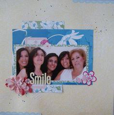 """Vive, Crea, Scrapea: Página """"Smile"""""""