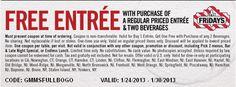 TGI Fridays: BOGO Free Entree Printable Coupon http://www.pinterest.com/TakeCouponss/tgi-fridays-coupons/                                                                                                                                                                                 More