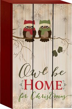 Amazon.com - Owl Be Home for Christmas Owls on Branch Mittens 8 x 4 Wood Art Sign Block Plaque -