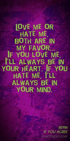 Quotes About Love N Hate : ... on Pinterest Sassy quotes, Funny sassy quotes and Princess birth