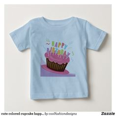 cute colored cupcake happy birthday baby T-Shirt