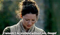 """209 (gif) - Dougal: """"Ah, the Lady Broch Tuarach. A vision of true loveliness.""""  Claire: """"Well, it wouldn't be Scotland without you, Dougal."""""""