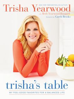 """Now in stock! NEW cookbook from Trisha Yearwood. Trisha's Table features """"Feel-Good Favorites for a Balanced Life."""""""