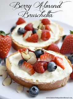 Berry Almond Bruschetta ~ amazing! Butter with a Side of Bread #recipe