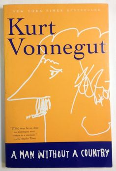 A Man Without A Country by Kurt Vonnegut (2001 - Paperback)