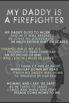 My daddy is a firefighter...