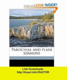 Parochial and plain sermons (9781172371464) John Henry Newman , ISBN-10: 1172371466  , ISBN-13: 978-1172371464 ,  , tutorials , pdf , ebook , torrent , downloads , rapidshare , filesonic , hotfile , megaupload , fileserve