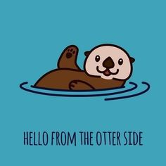 A sea otter waving hello from the water. Hello From The Otter Side Wall Art by Circle Kids is a fun way to decorate a child's room. Find more children's bedroom animal art at Great BIG Canvas. Cute Puns, Funny Puns, Abstract Canvas, Abstract Print, Art Print, Animal Puns, Animal Humor, Cute Quotes, Humor Quotes