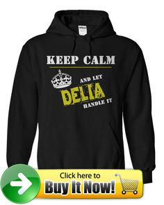 For more details, please follow this link https://sites.google.com/site/shirtsunfrog/let-delia-handle-it-hoodie