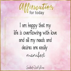 This is a great affirmation for manifesting abundance.