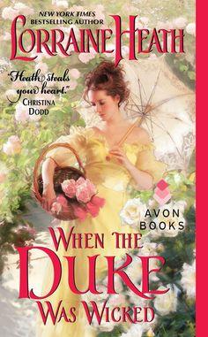 Lorraine Heath - When the Duke was Wicked / #awordfromjojo #Historicalromance #LorraineHeath