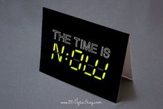 The Time is Now * Inspirational Greeting Card, Digital Clock, New Age, Present Moment, Motivational Note Card * Printable, Instant Download!
