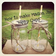 """mason jar """"sippy cups"""". Not just for kids! Perfect for iced coffee!"""