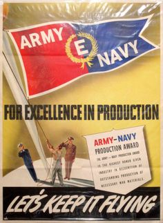Original WWII 1940s Home Front Poster - Army Navy Production E Award Poster RARE