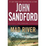 Read Mad River (A Virgil Flowers Novel) thriller suspense book by John Sandford . Bonnie and Clyde, they thought. And what's-his-name, the sidekick. Three teenagers with dead-end lives, and chips on th Great Books, New Books, Books To Read, John Sandford, Thriller Books, Mystery Thriller, Mystery Series, I Like Him, Reading Levels