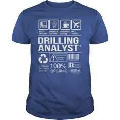 Awesome Tee For Drilling Analyst T-Shirts, Hoodies. Get It Now ==>…