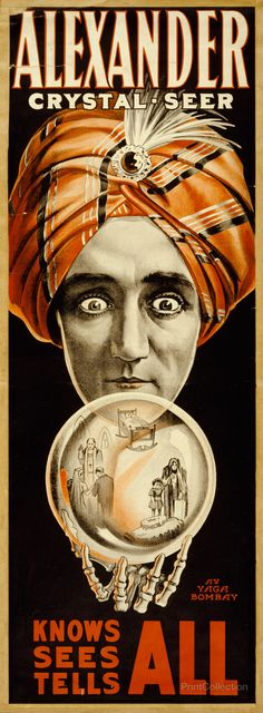 1910 advertising poster Alexander, Crystal Seer Knows, Sees, Tells All.