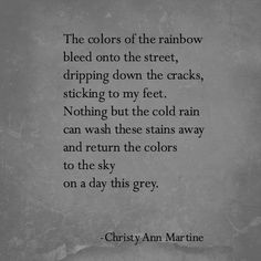 On a Day This Grey by Christy Ann Martine - Depression Quotes Poems #depression #anxiety