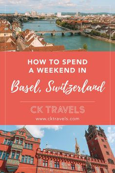 Travel Guide: How to spend a weekend in Basel, Switzerland #basel #switzerland #city #guide #weekend #things #best #travel #europe #river #list #top #highlights