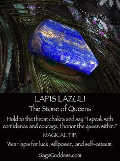 °Lapis Lazuli is the stone of queens. Wear or place on your altar for confidence, selfesteem & goodluck. SageGoddes °Lapis Lazuli is the stone of queens. Wear or place on your altar for confidence, selfesteem & goodluck. Crystal Healing Stones, Crystal Magic, Crystal Grid, Crystal Uses, Crystal Altar, Crystal Shop, Crystals Minerals, Crystals And Gemstones, Stones And Crystals