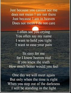 Words Mourning Loss Loved One   Beautiful words to comfort your loss of a loved one.   aaaaw