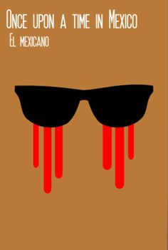 Once Upon a Time in Mexico (2003) ~ Minimal Movie Poster by Rebel Studio  #amusementphile