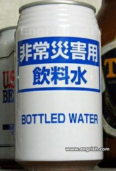 Canned bottled water.