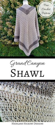 Crochet Shawl Grand Canyon Shawl - Highland Hickory Designs - Crochet the Grand Canyon Shawl with this free pattern! There is a photo tutorial for the stitches required to make this V-shaped wrap. It is intermediate. Crochet Prayer Shawls, Crochet Shawls And Wraps, Crochet Scarves, Crochet Clothes, Crochet Gratis, Free Crochet, Knit Crochet, Easy Crochet Shawl, Crochet Designs