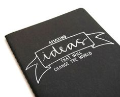Idea Journal with Banner and Handwritten Calligraphy . Large Moleskine Cahier Notebook . Black $15.00