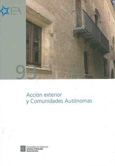https://flic.kr/p/AsDeKe | Acción exterior y comunidades autónomas : seminario, Barcelona, 1 de julio de 2014, 2015 | encore.fama.us.es/iii/encore/record/C__Rb2672838?lang=spi