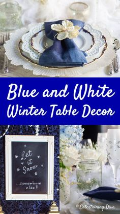 This blue and white winter tablescape is beautiful! I love the blue hydrangeas and white roses winter centerpieces. And the blue, white and gold place settings are gorgeous. #entertainingdiva #tablescapes #tablesettings #winterdecor #tabledecor Winter Wonderland Centerpieces, Winter Centerpieces, Winter Wonderland Party, Centerpiece Ideas, Mason Jar Candle Holders, Mason Jar Candles, Winter Bridal Showers, Winter Table, Christmas Entertaining
