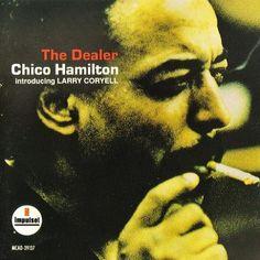Chico Hamilton - 1966 - The Dealer (Impulse!)