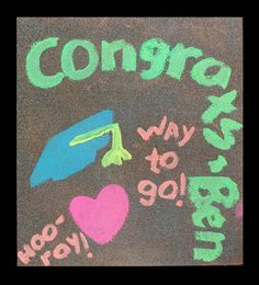 Congrats grads! Celebrate outdoors with a sidewalk sign.
