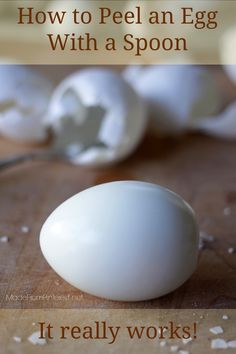 How to Peel an Egg With a Spoon - Easier, faster, less mess. The only way you will peel your egg ever again!