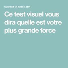 Ce test visuel vous dira quelle est votre plus grande force