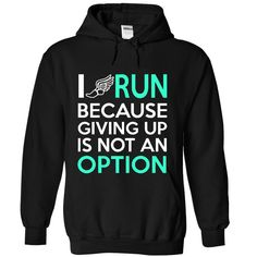 I RUN 2 T-Shirts, Hoodies, Sweaters