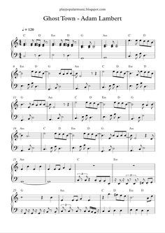 Free piano sheet music:  Ghost Town - Adam Lambert.pdf I got a voice in my head that keeps singing, oh, my heart is a ghost town. Gh...