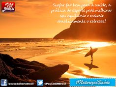 Hotel Pousada Maria Brasil: SURF: SURFAR TRAZ GRANDES BENEFÍCIOS À SUA SAÚDE