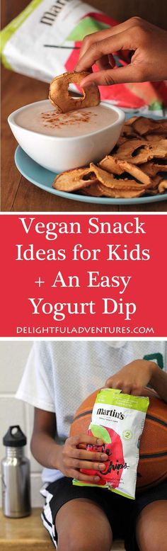 Looking for vegan Snack Ideas for Active Kids? This list will give you some good ideas and you'll also find a recipe for an Easy Vegan Yogurt Dip they'll love! #vegansnacks #veganglutenfree #vegansnackideas #snackideasforkids #martinspplechips #TrulyCrisp #PurelyFun #ad via @delighfuladv