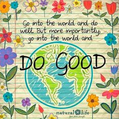 Go into the world and do well. But more importantly, go into the world and do good. (This is the second time this week I've seen this quote) Happy Quotes, Great Quotes, Positive Quotes, Me Quotes, Motivational Quotes, Inspirational Quotes, Positive Vibes, Qoutes, Career Quotes