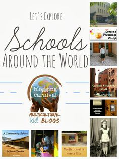 Let's explore Schools Around the World. A peek at many families around the world and what school is like for them.