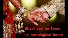Shadi deri se hone ke astrological karan +919779526881