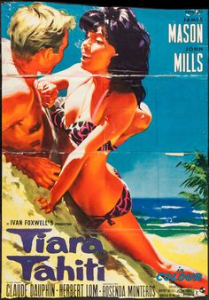 Tiara Tahiti (1962) Stars: James Mason, John Mills, Claude Dauphin, Herbert Lom, Rosenda Monteros, Peter Barkworth, Roy Kinnear ~ Director: Ted Kotcheff (Nominated for a BAFTA Film Award for Best British Screenplay in 1963)