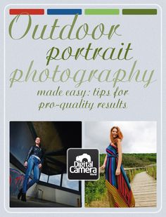 Outdoor portrait photography made easy: tips for pro-quality results | Digital Camera World