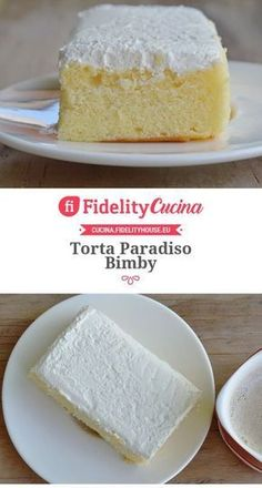 Torta Paradiso Bimby Torte Cake, Cake & Co, Cheesecake Recipes, Dessert Recipes, Desserts, Plum Cake, Angel Cake, Different Cakes, Mini Foods
