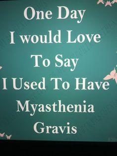Myasthenia Gravis, Autoimmune Disease, Remedies, Journey, Medical, Positivity, Sayings, Quotes, Life