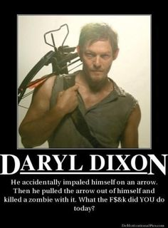 I still like Rick, but Daryl is the only other person I still give a shit about on Walking Dead.