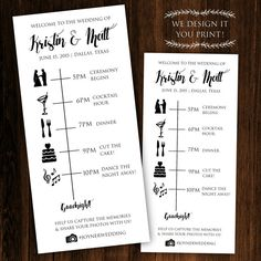 We design it, you print it! These customized wedding timelines are easy and affordable. Each wedding timeline is sized at 4.25x9 (tea length) and print two per page. HOW TO ORDER: ===================== 1. Purchase this listing and complete the checkout process.  2. In the Notes to Seller area during checkout, include all the relevant details for your big day including times. (Example: seating begins: 3pm)  3. Within 48 business hours - a proof will be sent to you for approval. 4. Once proofs…