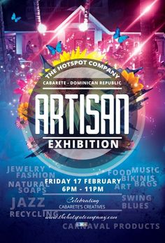 THIS FRIDAY 17th February 2017 - Join us for a Celebration of Cabarete's Creatives with yet another ARTISAN EXHIBITION here at The HotSpot Company in Downtown Cabarete, North Coast, DR