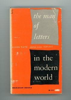 the man of letters in the modern world allen tate selected essays 1928–1955 meridian books front cover designer alvin lustig